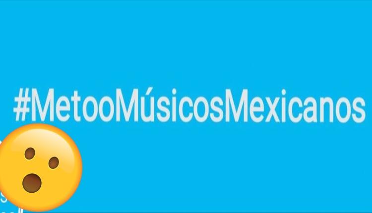 metoomusicosmexicanos